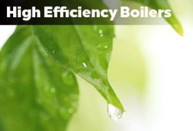 High Efficiency Boilers and Furnaces
